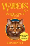 Warriors: Leafpool's Wish - Erin Hunter
