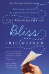 Geography of Bliss - Eric Weiner