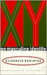 XY: On Masculine Identity - Élisabeth Badinter, Lydia Davis