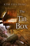 The Tin Box - Kim Fielding