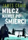 Milcz nawet po śmierci - James Craig