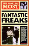 The World's Most Fantastic Freaks (World's Greatest) - Mike Parker