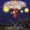 The Last Apprentice: Lure of the Dead (The Last Apprentice / Wardstone Chronicles, #10) - Joseph Delaney, Christopher Evan Welch