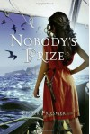 Nobody's Prize (Nobody's Princess, #2) - Esther M. Friesner