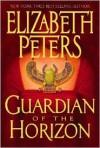 Guardian of the Horizon (Amelia Peabody, #16) - Elizabeth Peters