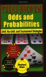 Texas Hold'em Odds and Probabilities: Limit, No-Limit, and Tournament Strategies - Matthew Hilger