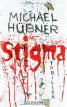 Stigma - Michael Hübner