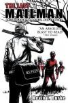 The Last Mailman: Neither Rain, Nor Sleet, Nor Zombies - Kevin J. Burke