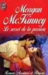 Le Secret de la Passion  - Meagan McKinney
