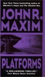 Platforms - John R. Maxim