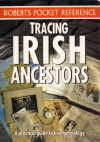 Tracing Irish Ancestors (A practical guide to Irish genealogy) (Roberts Pocket R - Maire Mac Conghail and Paul Gorry