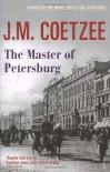 The Master of Petersburg - J.M. Coetzee