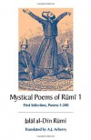 The Mystical Poems of Rumi 1 - Rumi, A.J. Arberry