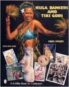 Hula Dancers & Tiki Gods - Chris Pfouts
