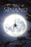 Os Filhos de Anansi - João Seixas, Neil Gaiman