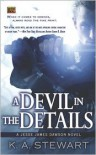 A Devil in the Details (Jesse James Dawson Series #1) - K. A. Stewart