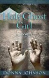 Holy Ghost Girl - Donna Johnson