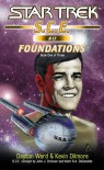 Foundations, Part 1 (Star Trek: S.C.E., #17) - Dayton Ward, Kevin Dilmore