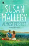 Almost Perfect (Fool's Gold, Book 2) - Susan Mallery