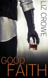 Good Faith (Stewart Realty Book 8 - Liz Crowe