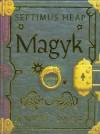Septimus Heap 1: Magyk [Gebundene Ausgabe] by Sage, Angie; Zug, Mark - Angie Sage