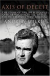 Axis of Deceit (Black Inc. Agenda) - Andrew Wilkie