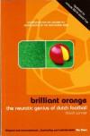 Brillant Orange: The Neurotic Genius of Dutch Football - David Winner