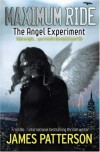 The Angel Experiment  - James Patterson