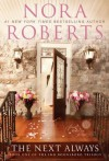 The Next Always (Inn BoonsBoro Trilogy #1) - Nora Roberts