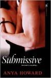 Submissive - Anya Howard
