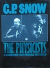 The Physicists - C.P. Snow