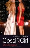 Wie alles begann (Gossip Girl, # 0.5) - Cecily von Ziegesar, Katarina Ganslandt