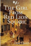 The Girl from Red Lion Square - Lizzie Church