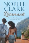 Rosamanti - Noelle Clark
