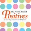 The Pocket Book of Positives - Anne Moreland