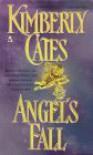 Angel's Fall - Kimberly Cates