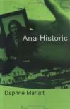 Ana Historic - Daphne Marlatt