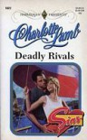 Deadly Rivals (Top Author/Sins) - Charlotte Lamb