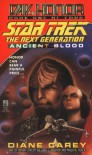 Ancient Blood:  Day of Honor #1 (Star Trek The Next Generation) - Diane Carey
