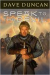 Speak to the Devil (Brothers Magnus Series #1) - Dave Duncan