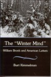 "The ""Winter Mind"": William Bronk and American Letters - Burt Kimmelman"
