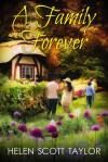 A Family Forever - Helen Scott Taylor