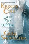 Deep Kiss of Winter (Includes: Immortals After Dark, #7; Alien Huntress, #4.5) - Kresley Cole,  Gena Showalter