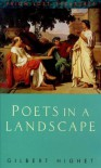 Poets in a Landscape - Gilbert Highet