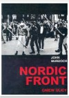 Nordic front. Gniew ulicy - John Murdoch