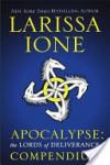 Apocalypse: The Lords of Deliverance Compendium - Larissa Ione
