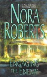 Engaging The Enemy - Nora Roberts