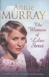 The Women of Lilac Street - Annie Murray