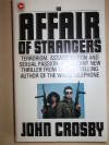 An Affair of Strangers: A Novel - John Crosby