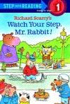 Watch Your Step, Mr. Rabbit! - Richard Scarry